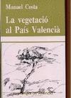 LA VEGETACIÓ AL PAIS VALENCIÁ