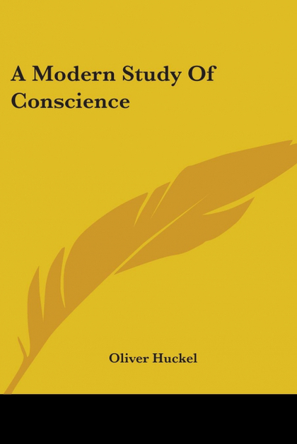 A MODERN STUDY OF CONSCIENCE