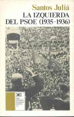 IZQUIERDA DEL PSOE, LA : (1935-1936)