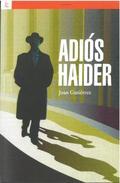 ADIOS HAIDER.