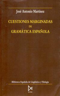 CUESTIONES MARGINADAS DE GRAMATICA ESPAÑOLA