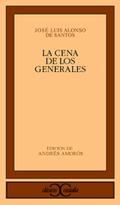LA CENA DE LOS GENERALES.