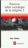 ENSAYOS SOBRE SOCIOLOGIA DE LA RELIGION I