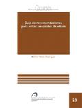GUÍA DE RECOMENDACIONES PARA EVITAR LAS CAÍDAS DE ALTURA