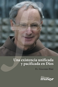 UNA EXISTENCIA UNIFICADA Y PACIFICADA EN DIOS                                   CAMINOS DE VIDA