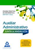 AUXILIAR ADMINISTRATIVO DE LA JUNTA DE ANDALUCÍA. PRUEBA PRÁCTICA DE INFORMÁTICA.