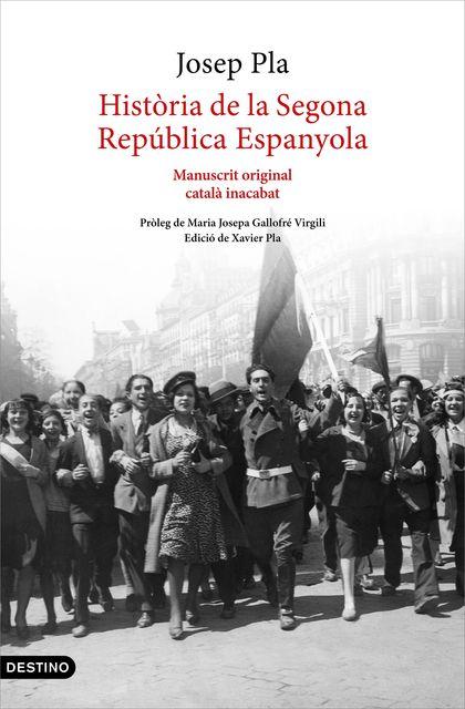 HISTÒRIA DE LA SEGONA REPÚBLICA ESPANYOLA (1929-ABRIL 1933)                     MANUSCRIT ORIGI