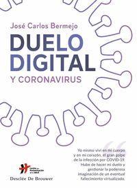 DUELO DIGITAL Y CORONAVIRUS.