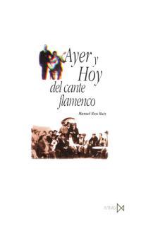 AYER Y HOY DEL CANTE FLAMENCO
