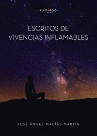 ESCRITOS DE VIVENCIAS INFLAMABLES