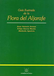 GUÍA ILUSTRADA DE LA FLORA DE ALJARAFE