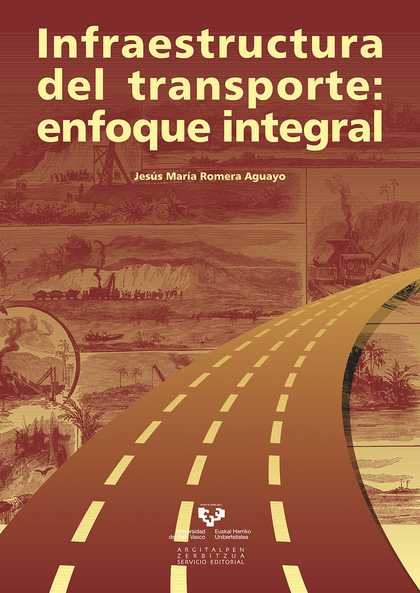 INFRAESTRUCTURA DEL TRANSPORTE : ENFOQUE INTEGRAL