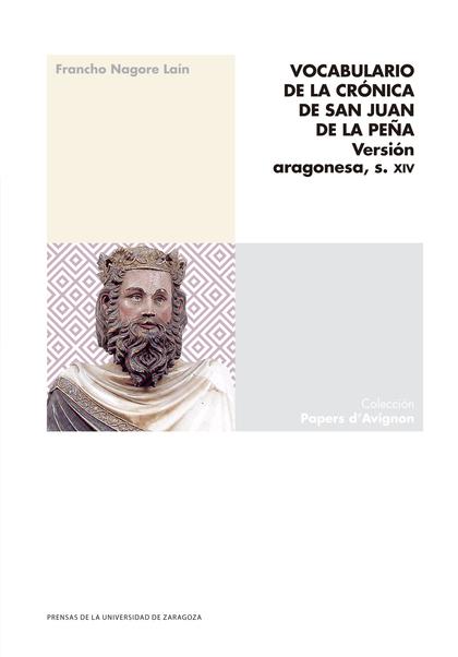 VOCABULARIO DE LA CRÓNICA DE SAN JUAN DE LA PEÑA                                VERSIÓN ARAGONE