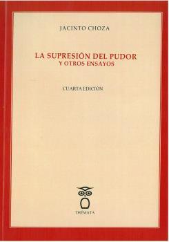 LA SUPRESIÓN DEL PUDOR Y OTROS ENSAYOS.