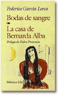 BODAS DE SANGRE-LA CASA DE BERNARDA ALBA
