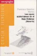 LAS AGUAS SUBTERRÁNEAS EN LE BAJO ANDARA (ALMERÍA)