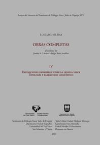 EXPOSICIONES GENERALES SOBRE LA LENGUA VASCA : TIPOLOGÍA Y PARENTESCO LINGÜÍSTICO