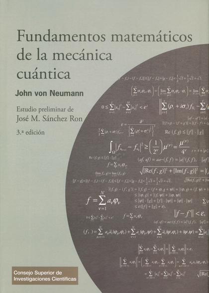 FUNDAMENTOS MATEMÁTICOS DE LA MECÁNICA CUÁNTICA.