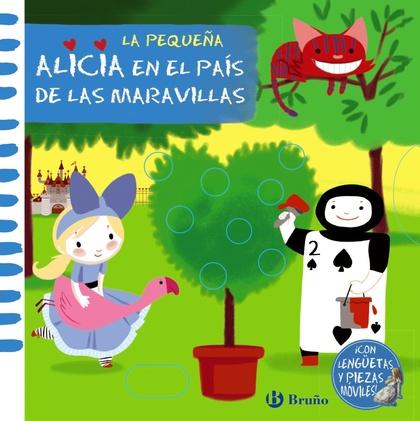LA PEQUEÑA ALICIA EN EL PAÍS DE LAS MARAVILLAS.