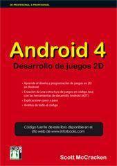 ANDROID 4 : DESARROLLO DE JUEGOS 2D