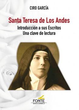 SANTA TERESA DE LOS ANDES. INTR. A SUS ESCRITOS