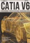 EL LIBRO DE CATIA V6 : MÓDULOS PART DESIGN, WIREFRAME & SURFACE DESIGN, ASSEMBLY DESIGN Y DRAFT