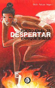 FUEGO EN EL 23. DESPERTAR