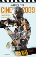 CINE 2009. UNA SELECCIÓN DE 100 ESTRENOS CINEMATOGRÁFICOS