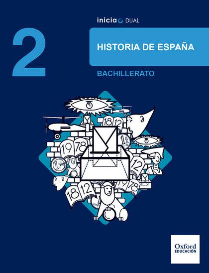HISTORIA ESPAÑA 2ºBACHILLERATO INICIA