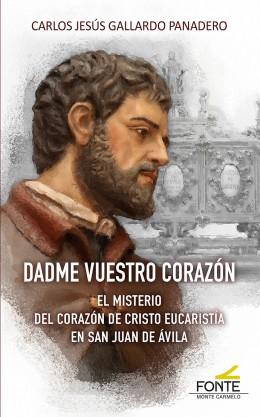 DADME VUESTRO CORAZÓN                                                           EL MISTERIO DEL