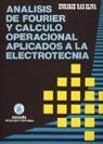 ANÁLISIS DE FOURIER Y CÁLCULO OPERACIONAL APLICADOS A LA ELECTROTECNIA