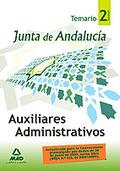 AUXILIARES ADMINISTRATIVOS. TEMARIO VOLUMEN 2. JUNTA DE ANDALUCIA.