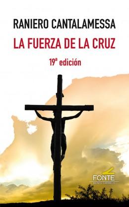 FUERZA DE LA CRUZ. 19ª EDIC.