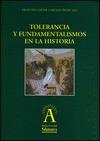 TOLERANCIA Y FUNDAMENTALISMOS EN LA HISTORIA
