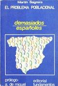 EL PROBLEMA POBLACIONAL. DEMASIADOS ESPAÑOLES