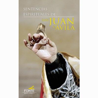 SENTENCIAS ESPIRITUALES DE SAN JUAN DE ÁVILA.
