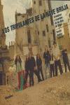 LOS TRIPULANTES DE LA NAVE BRUJA: CRONOPIOS Y LEYENDAS DE LOS OJOS DE BRUJO