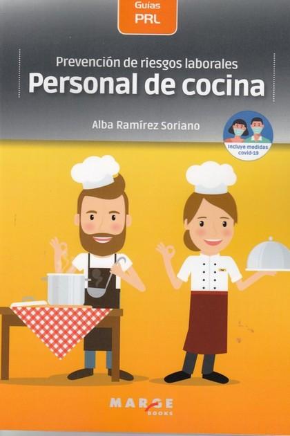 PREVENCIÓN DE RIESGOS LABORALES: PERSONAL DE COCINA.