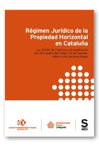 RÉGIMEN JURÍDICO DE LA PROPIEDAD HORIZONTAL EN CATALUÑA. LIBRO QUINTO DEL CÓDIGO. EDICIÓN ESPEC