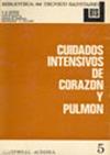 CUIDADOS INTENSIVOS DE CORAZÓN Y PULMÓN.