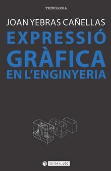 EXPRESSIÓ GRÀFICA A L´ENGINYERIA