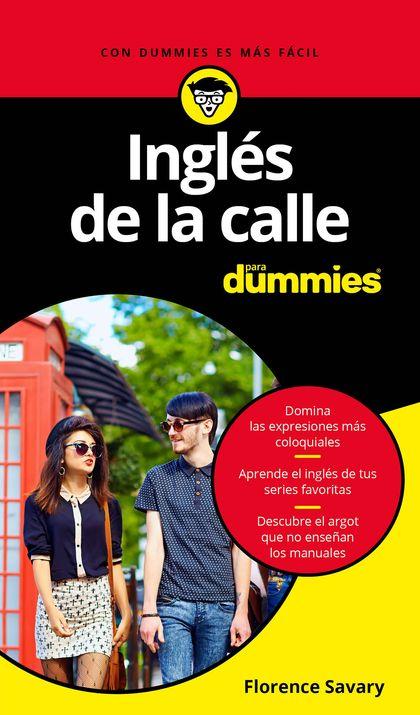INGLÉS DE LA CALLE PARA DUMMIES.
