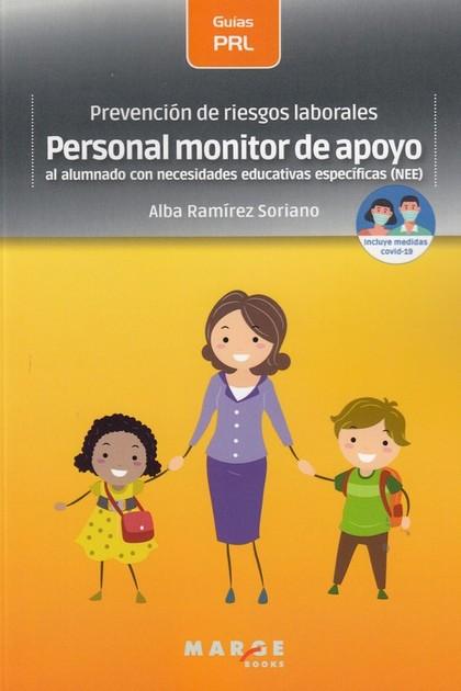 PREVENCIÓN DE RIESGOS LABORALES: PERSONAL MONITOR DE APOYO AL ALUMNADO CON NECES.