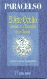 EL ARTE OCULTO REVELADO EN LA NATURALEZA DE LOS PLANETAS: LOS SECRETOS DE LA ALQUIMIA