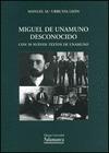 MIGUEL DE UNAMUNO DESCONOCIDO: CON 58 NUEVOS TEXTOS DE UNAMUNO