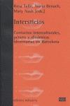 INTERSTICIOS : CONTACTOS INTERCULTURALES, GÉNERO Y DINÁMICAS IDENTITARIAS EN BARCELONA