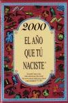 2000, EL AÑO QUE TÚ NACISTE