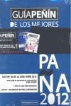 GUÍA PEÑIN DE LOS MEJORES VINOS Y GUÍA DE LOS DESTILADOS Y COCTELERIA 2012