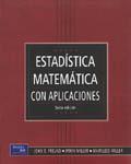 ESTADISTICA MATEMATICA CON APLICACIONES 6§ EDICION