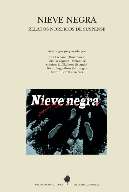 NIEVE NEGRA. RELATOS NORDICOS DE SUSPENSE